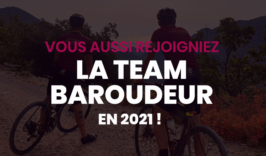 La team Baroudeur 2021